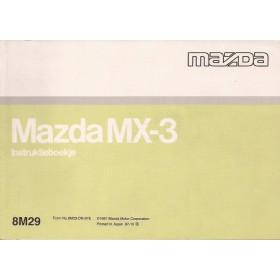 Mazda MX-3 Instructieboekje   Benzine Fabrikant 97 met gebruikssporen   Nederlands