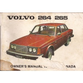 Volvo 264 265 Instructieboekje Benzine Fabrikant 1975 met gebruikssporen lelijke kaft lichte vochtschade Engels
