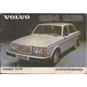 Volvo 264 265 Instructieboekje Benzine Fabrikant 1978 met gebruikssporen Nederlands