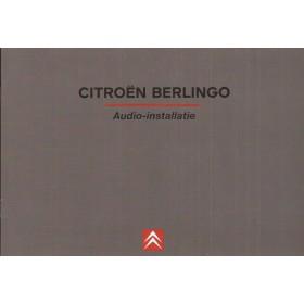 Citroen Berlingo Audiosysteem Instructieboekje Benzine/Diesel Fabrikant 2003 ongebruikt Nederlands
