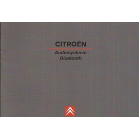 Citroen Audiosysteem Instructieboekje Benzine/Diesel Fabrikant 2005 ongebruikt Nederlands