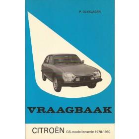 Citroen GS Vraagbaak P. Olyslager  Benzine Kluwer 78-80 ongebruikt   Nederlands