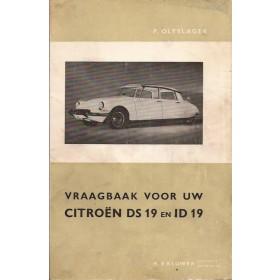 Citroen ID19/DS19 Vraagbaak P. Olyslager  Benzine Kluwer 56-63 met gebruikssporen   Nederlands