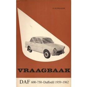 DAF 600/750/Daffodil Vraagbaak P. Olyslager  Benzine Kluwer 59-62 met gebruikssporen   Nederlands