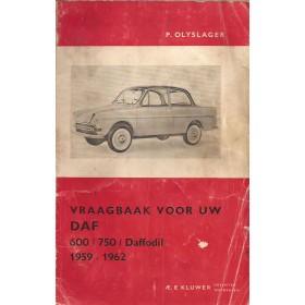 DAF 600/750/Daffodil Vraagbaak P. Olyslager  Benzine Kluwer 59-62 met gebruikssporen beschadigde kaft  Nederlands