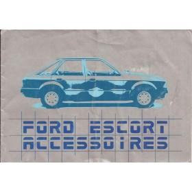 Ford Escort Accessoiregids  Mk3 Benzine Fabrikant 80 met gebruikssporen notities op achterkaft Nederlands
