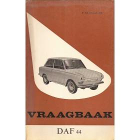 DAF 44 Vraagbaak P. Olyslager  Benzine Kluwer 66-67 ongebruikt   Nederlands