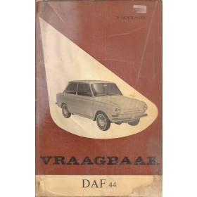 DAF 44 Vraagbaak P. Olyslager  Benzine Kluwer 66-67 met gebruikssporen folie kaft laat los  Nederlands