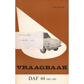 DAF 44 Vraagbaak P. Olyslager  Benzine Kluwer 66-69 ongebruikt   Nederlands