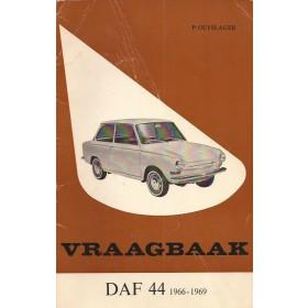 DAF 44 Vraagbaak P. Olyslager  Benzine Kluwer 66-69 met gebruikssporen   Nederlands