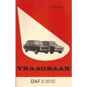 DAF 55 DAF 66 Vraagbaak P. Olyslager Benzine Kluwer 1968-1976 ongebruikt Nederlands 1968 1969 1970 1971 1972 1973 1974 1975 1976