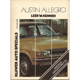 Austin Allegro Leer 'm kennen K. Ball  Benzine Kluwer 74-77 ongebruikt   Nederlands