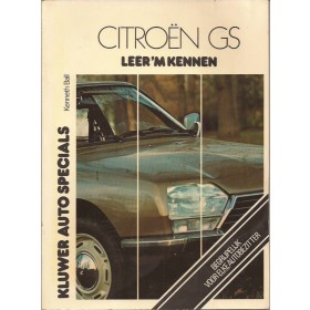 Citroen GS Leer 'm kennen K. Ball  Benzine Kluwer 70-77 ongebruikt lichte vochtschade  Nederlands