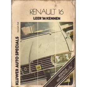 Renault 16 Leer 'm kennen K. Ball  Benzine Kluwer 65-75 met gebruikssporen vette vingers  Nederlands