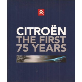 Citroen Alle The first 75 years    Fabrikant 19-94 ongebruikt   Engels