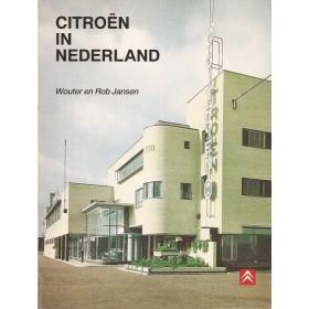 Citroen Alle Citroen in Nederland W. en R. Jansen   Importeur 54-72 ongebruikt   Nederlands
