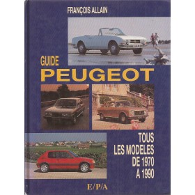 Peugeot Alle Guide .. F. Allain   EPA 70-90 met gebruikssporen   Frans