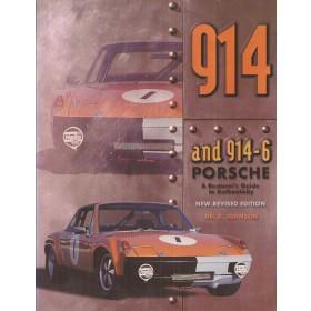 Porsche 914/914-6 A restorer's guide to Authenticity B. Johnson  Benzine Beeman Jorgensen 99 ongebruikt   Engels