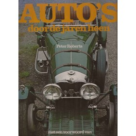 Alle modellen Auto's door de jaren heen overzichtsboek J. Hunt P. Roberts 78 met gebruikssporen scheurtjes in overkaft Nederlands