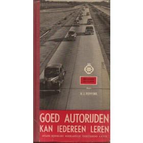 Algemeen Goed autorijden kan iedereen leren overzichtsboek H. Peppink 60 met gebruikssporen harde kaft ex-bibliotheek Nederlands