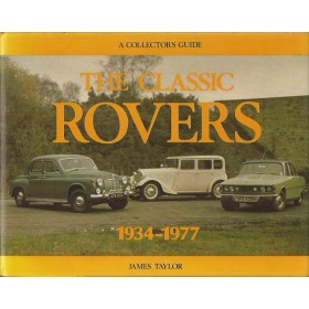 Rover The Classic Rovers 1934-1977 A collector's guide MRP J. Taylor 83 met gebruikssporen Engels