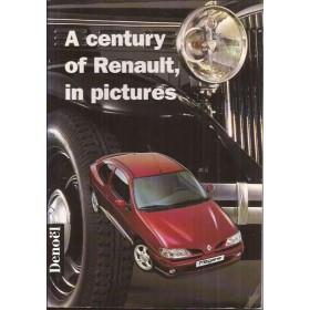 Renault Alle A century of Renault, in pictures Denoël 1898-1995 ongebruikt Engels