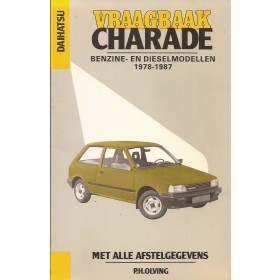 Daihatsu Charade Vraagbaak P. Olving  Benzine/Diesel Kluwer 78-87 met gebruikssporen   Nederlands