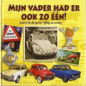 Alle modellen Mijn vader had er ook zo één Auto's in de jaren 50 en 60 Terra 2008 ongebruikt Nederlands
