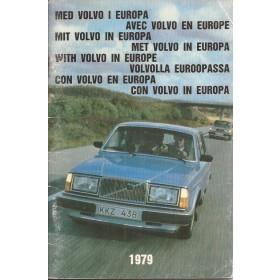 Volvo Dealerlijst  Europa  Fabrikant 1979 met gebruikssporen Engels Spaans Duits Zweeds