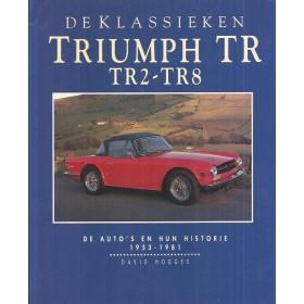 Triumph TR2 TR3 TR4 TR5 TR6 TR7 TR8 De Klassieken met gebruikssporen 53-81 Nederlands