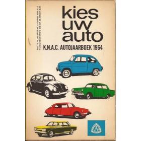 Jaarboek  Alle modellen KNAC Kies uw Auto 1964 met gebruikssporen Nederlands