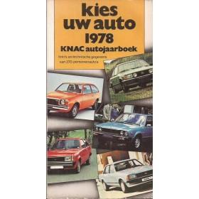 Jaarboek  Alle modellen KNAC Kies uw Auto 1978 met gebruikssporen Nederlands