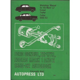 Ford Consul/Zephyr/Zodiac Workshop Manual K. Bal Benzine Autopress 50-62 met gebruikssporen Engels