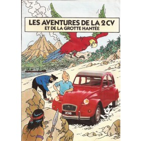 Citroen 2CV Les avontures de la 2CV La Grotte Hantee TinTin Kuifje 8 pagina's 1988 met gebruikssporen lichte vochtschade Frans