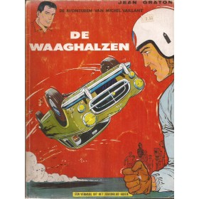 Michel Vaillant De waaghalzen Dargaud J. Graton 1971 Peugeot/Simca/Renault/Porsche